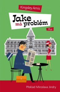 Kingsley Amis: Jake má problém