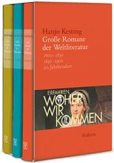 Hanjo Kesting Große Romane der Weltliteratur Erfahren, woher wir kommen