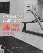 A Taste of the Avant Garde, David Moore