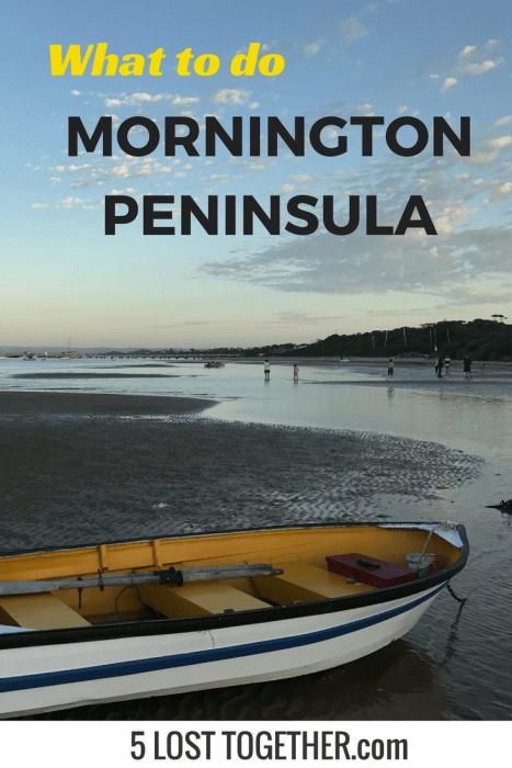 What to do Mornington Peninsula