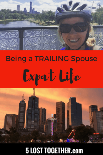 Expat Life: Trailing Spouse