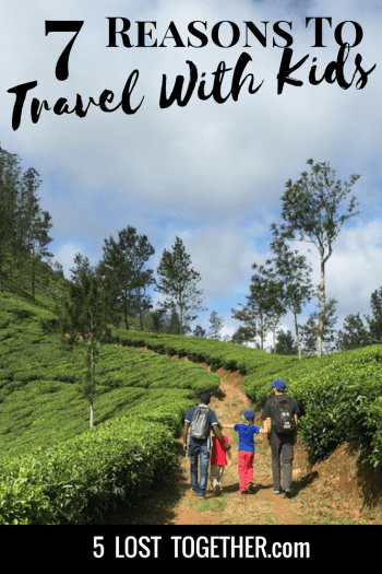 Why Travel with Kids