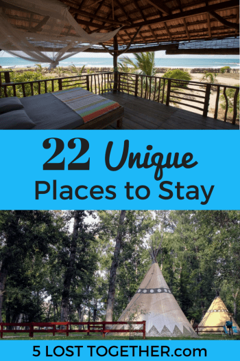 Unique Places to Stay Around the World