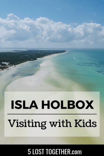 Guide to Holbox with kids
