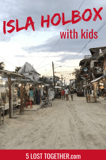 Holbox with kids