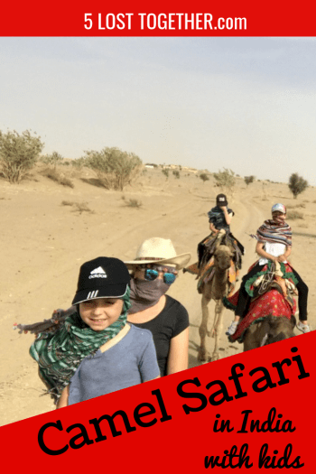 Camel Safari in India with kids