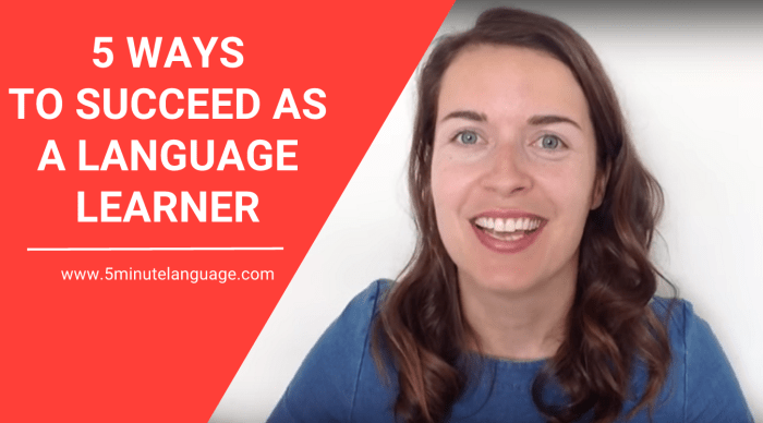 5 ways to succeed as a language learner