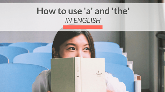 how-to-use-a-and-the-in-english