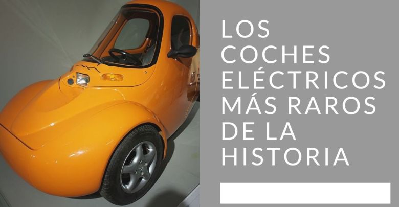 Photo of Los coches eléctricos mas raros de la historia