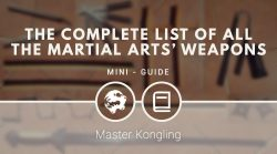 The complete list of all the martial arts' weapons