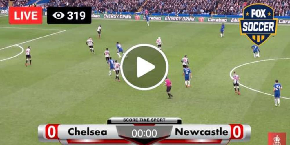 Watch Chelsea vs Newcastle