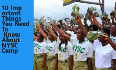 10 Important Things You Need To Know About NYSC Camp