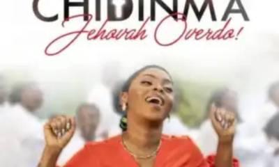 Download Chidinma – Jehovah Overdo Mp3