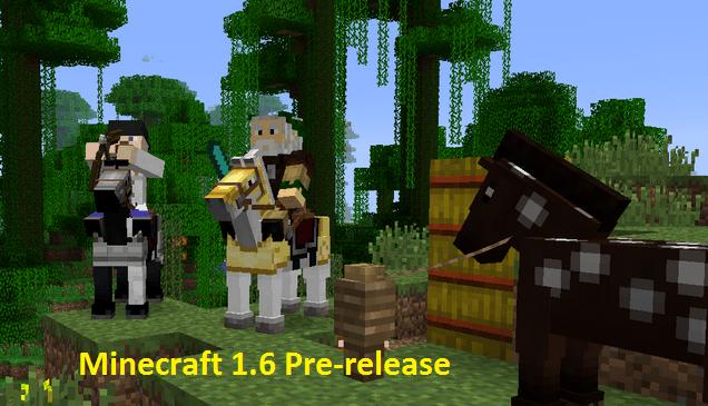 Minecraft 1.6