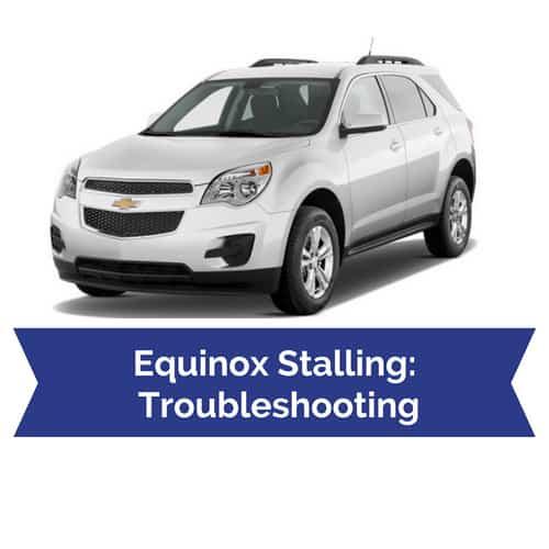 Chevy Equinox Problems >> Diagnosing 2010 2016 Chevy Equinox Stalling Problems Drivetrain