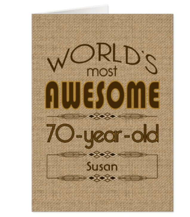 Personalized Worlds Most Awesome 70 Year Old Birthday Card