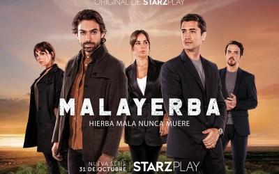 La serie «MalaYerba» se estrenará en STARZPLAY en España y Latinoamérica el 31 de octubre