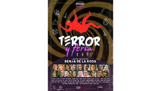 Serie «Terror y Feria», Dirigida por Benja de la Rosa, y producida por «Los Javis», estreno el 25 de Abril