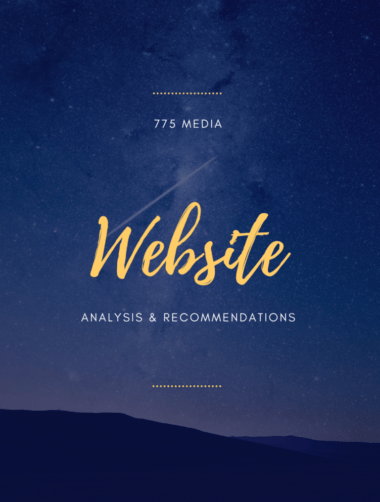 775 Media Website Analysis and Recommendations
