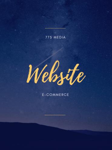 775 Media Website E-Commerce Build Out