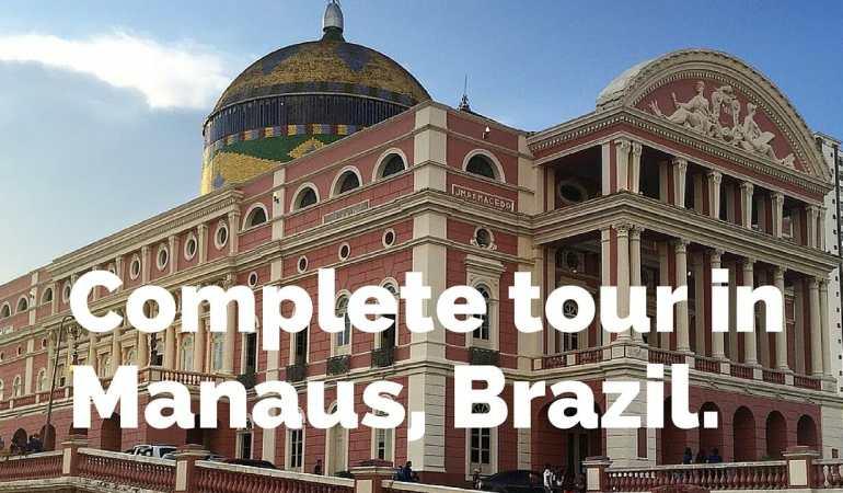 Tour completo en Manaos, Brasil.