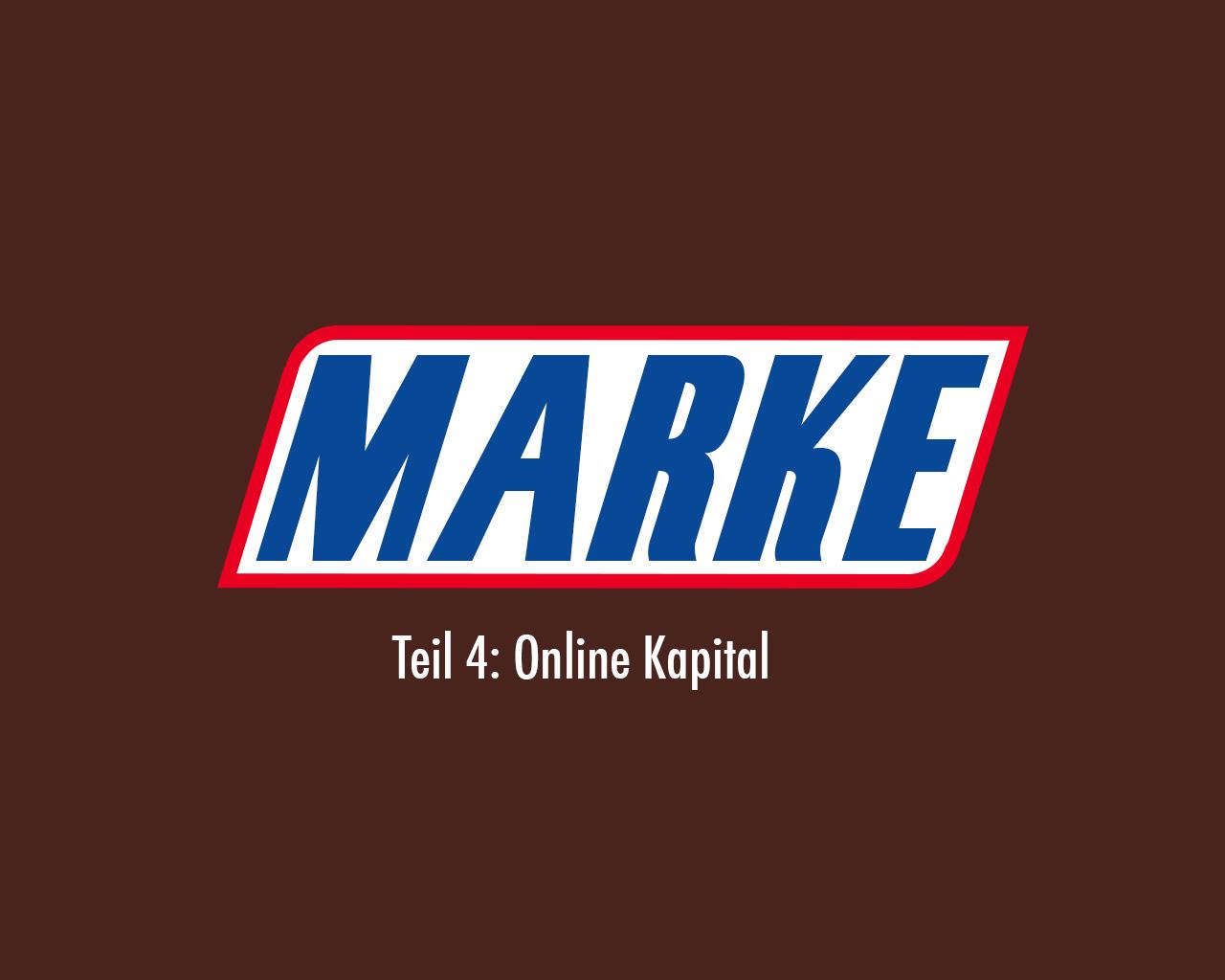 101 Online Kapital - Teil 04 MArke