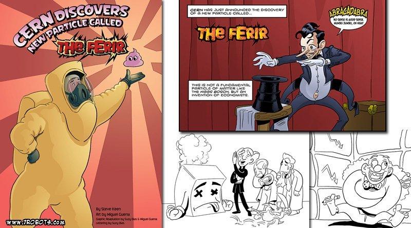 Steve Keen CERN/Ferir comic. Art by Miguel Guerra.