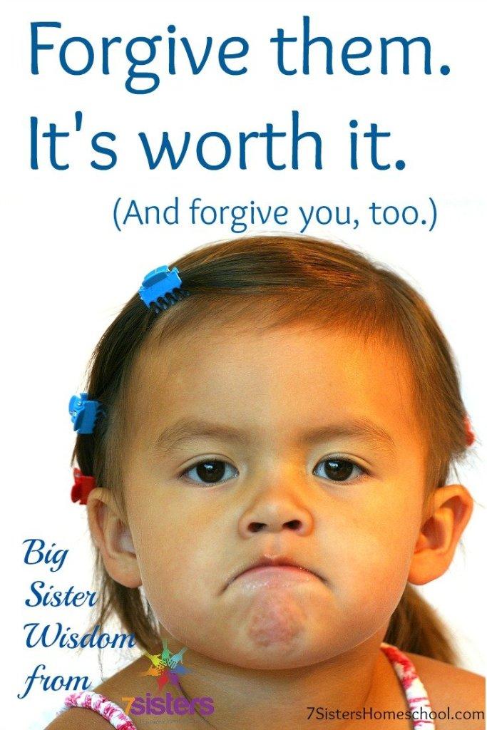 Forgive them Its worth it