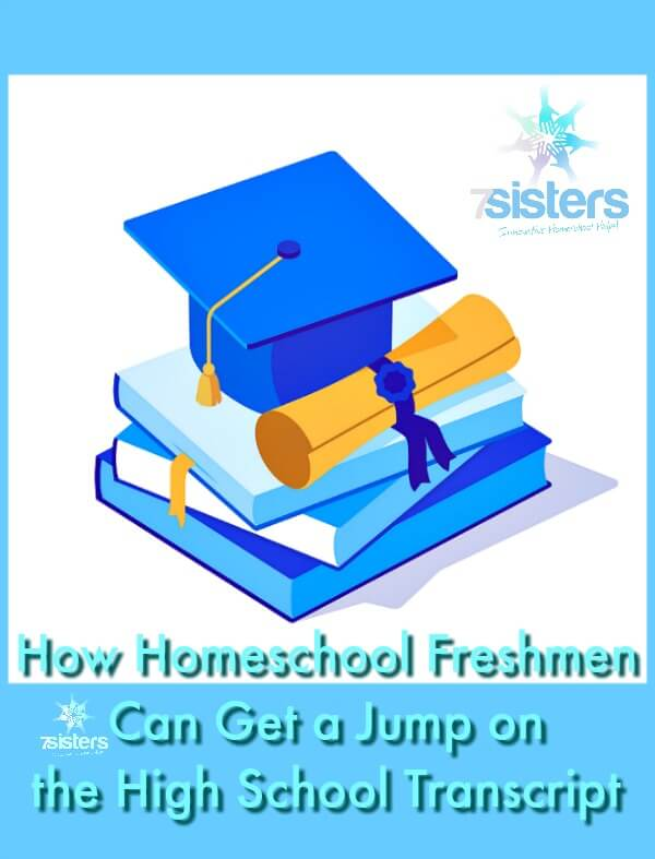 How Homeschool Freshmen Can Get a Jump on the High School Transcript