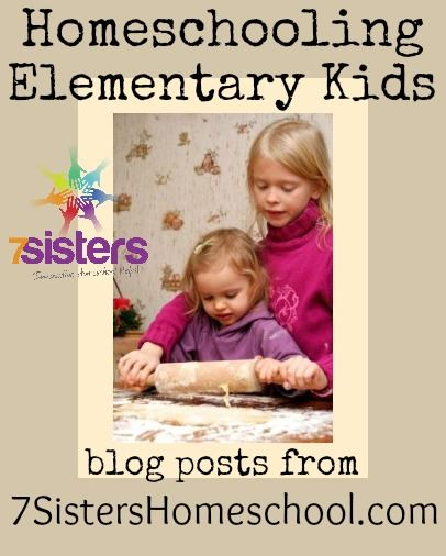 Help for the Elementary years: Homeschool Blog Posts from 7SistersHomeschool.com