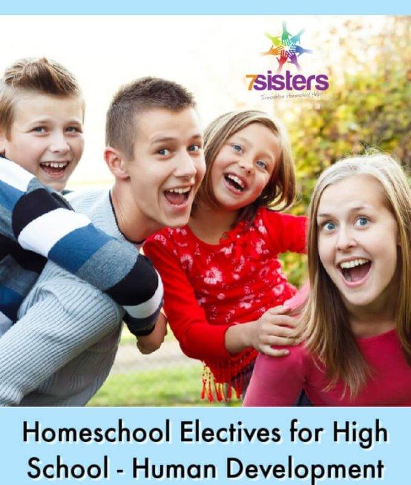 Homeschool Electives for High School - Human Development