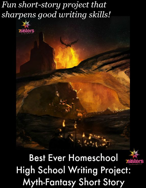Best Ever Homeschool High School Writing Project: Myth-Fantasy Short Story