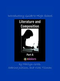 Introductory Literature and Composition Part A from 7SistersHomeschool.com