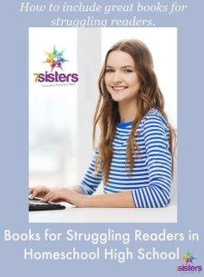 Books for Struggling Readers in Homeschool High School 7SistersHomeschool.com