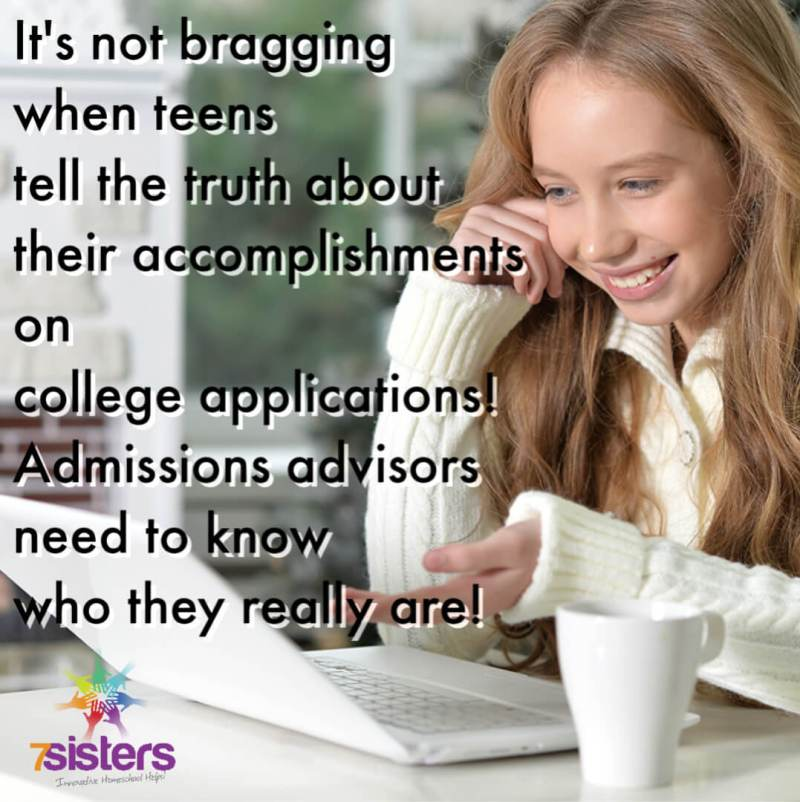 It's not bragging when teens tell the truth about their accomplishments on college applications! Admissions advisors need to know who they really are!