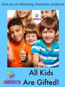 All Kids Are Gifted Mommy Jammies Night