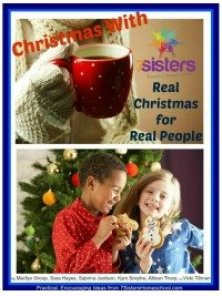 Christmas with the Sisters: Real Stories about Real Life $3.99