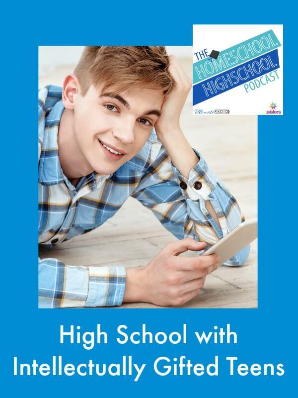 Homeschool Highschool Podcast: Homeschooling Gifted Teens