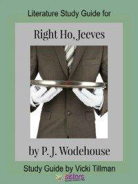 Right Ho, Jeeves Literature Study Guide 7SistersHomeschool.com