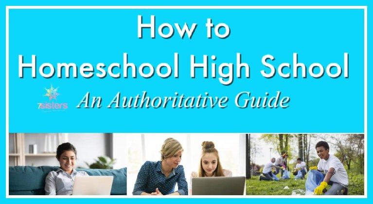 How to Homeschool High School: An Authoritative Guide