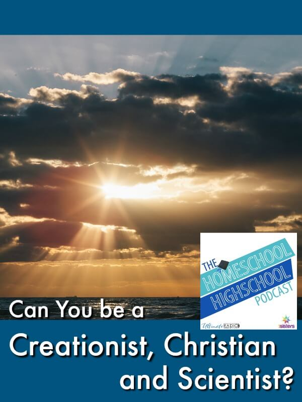 podcast HSHSP Can You be a Creationist, Christian and Scientist?