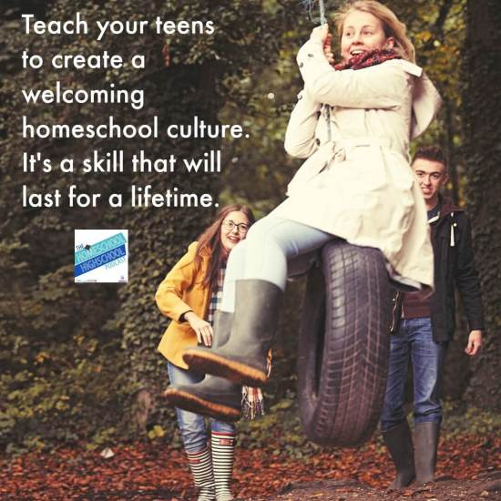 Teach your teens to create a welcoming culture. It's a skill that will last for a lifetime.