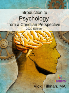 Introduction to Psychology from a Christian Perspective 2020 Edition 7SistersHomeschool.com