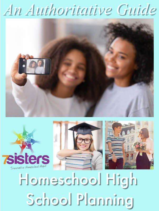 Authoritative Guide to Planning Homeschool High School. 7SistersHomeschool.com helps you plan and set goals for homeschooling high school successfully.