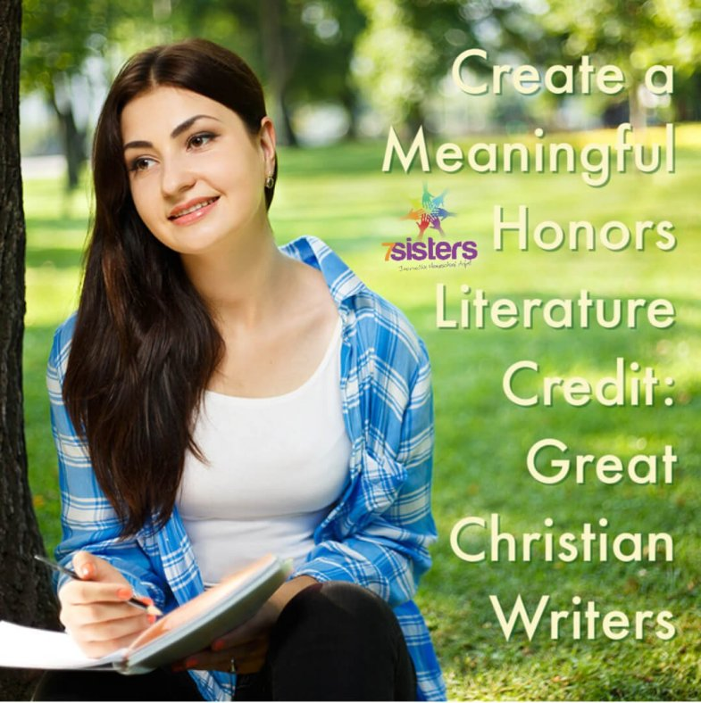 Create a Meaningful Honors Literature Credit: Great Christian Writers