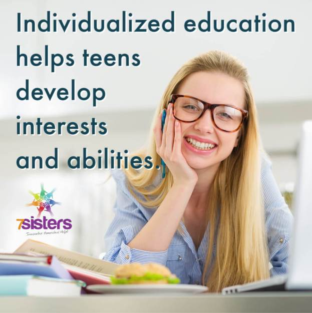 Individualized education help teens develop interests and abilities.
