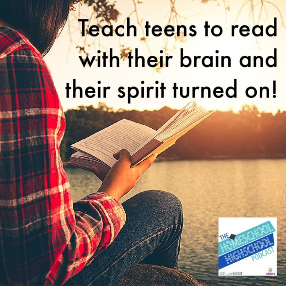 Teach teens to read with their brain and their spirit turned on!
