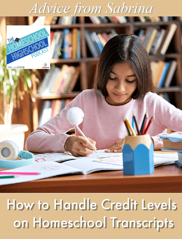 How to Handle Credit Levels on Homeschool Transcript