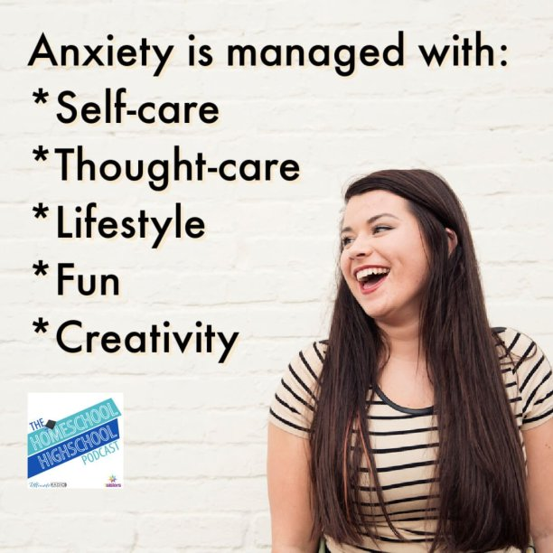 Anxiety is managed with: *Self-care *Thought-care *Lifestyle *Fun *Creativity