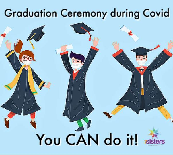 Graduation ceremony during Covid: You CAN do it!